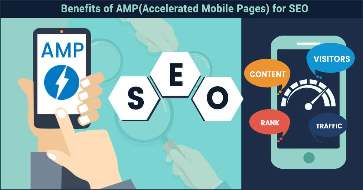 Benefits of AMP(Accelerated Mobile Pages) for SEO 2