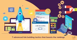 7 advanced link building tactics that boosts the rankings