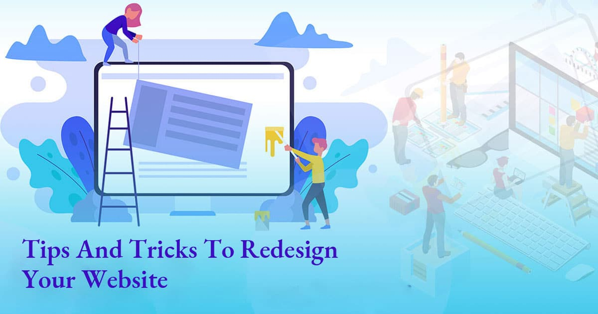 Tips And Tricks To Redesign Your Website 4