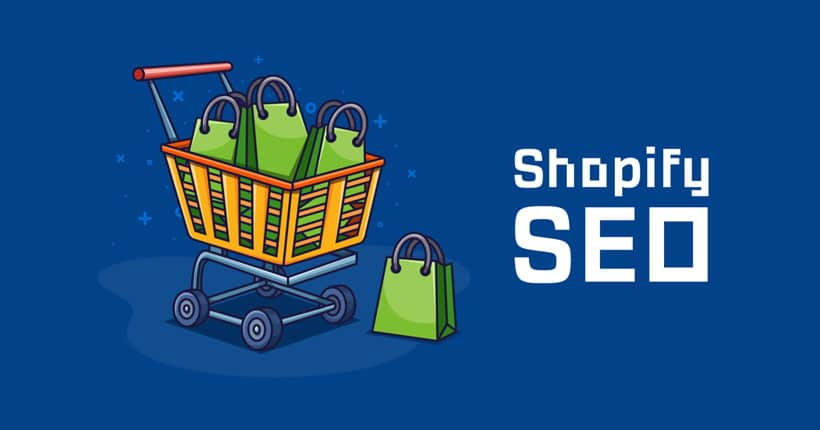 Essentials for Implementing Shopify SEO