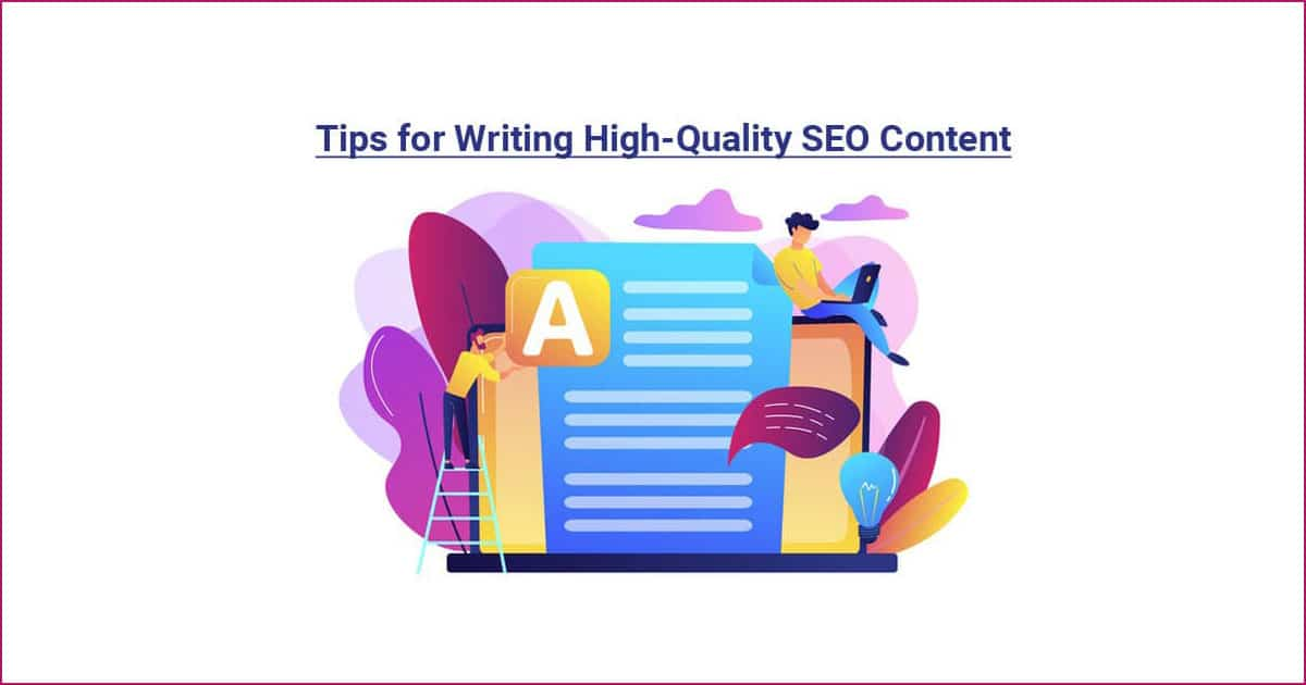 Tips for Writing High-Quality SEO Content 2