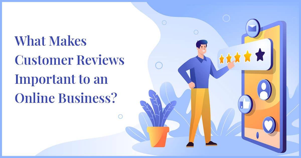 Customer Reviews Important to an Online Business